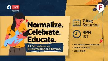 Normalise. Celebrate. Educate. A LIVE webinar on Breastfeeding and Beyond.