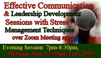 9 days Effective Communication and Leadership Development Sessions with Stress Management Techniques for Professionals over Zoom Meeting apps