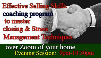 Effective Selling Skills to master closing deals and Stress Management Techniques over Zoom in the evening 9pm-10:30pm