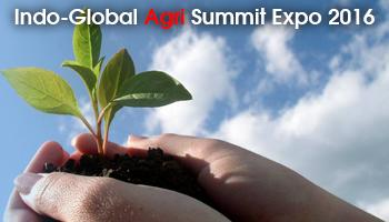Indo-Global Agri Expo  Summit 2016  for Indian Participants