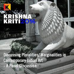 Discussing Pluralities/ Marginalities in Contemporary Indian Art