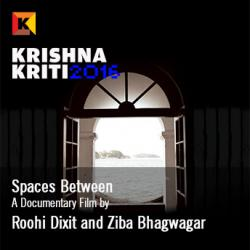 Screening of Spaces Bewteen by Roohi Dixit and Ziba Bhagwagar