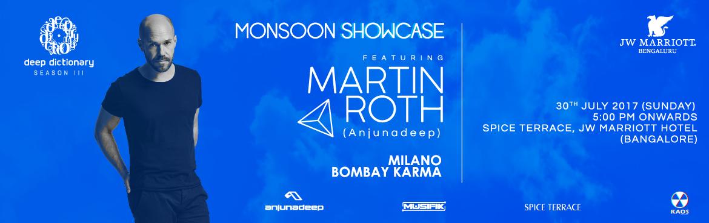 Deep Dictionary Monsoon Showcase featuring Martin