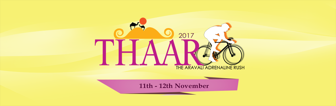 THAAR - The Aravali Adrenaline Rush 2017