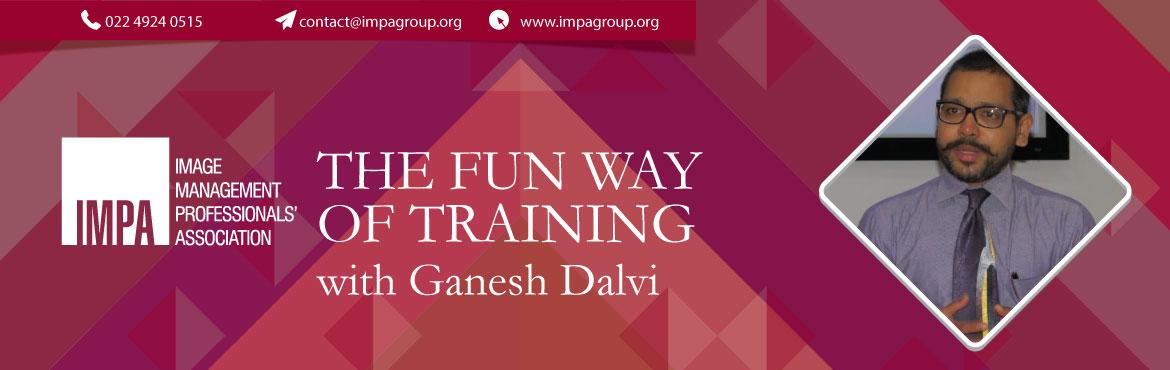 Learn The Fun Way of Training