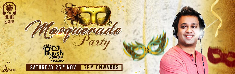 Masquerade Party WITH DJ Piyush Bajaj