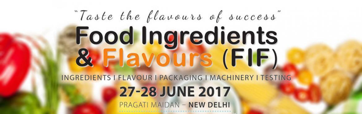Food Ingredients and Flavors Expo 2017 (FIF)
