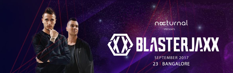 Blasterjaxx In Bangalore