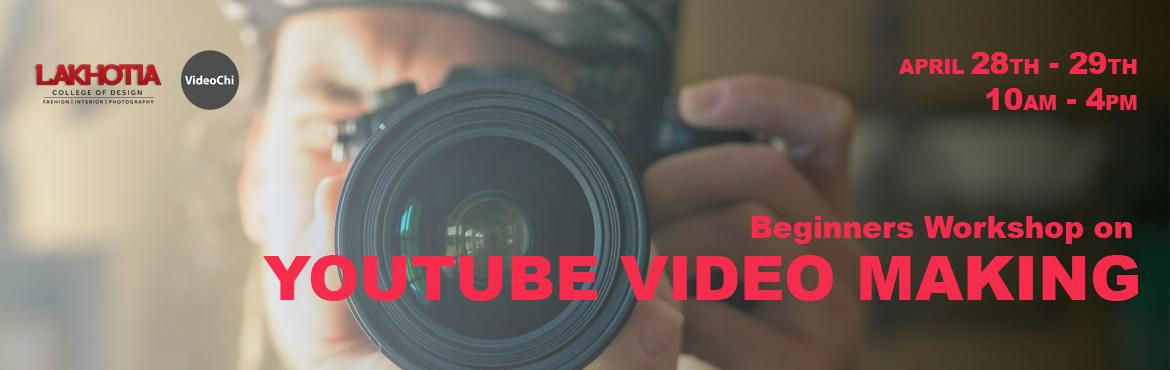 YouTube Video Making workshop for Beginners