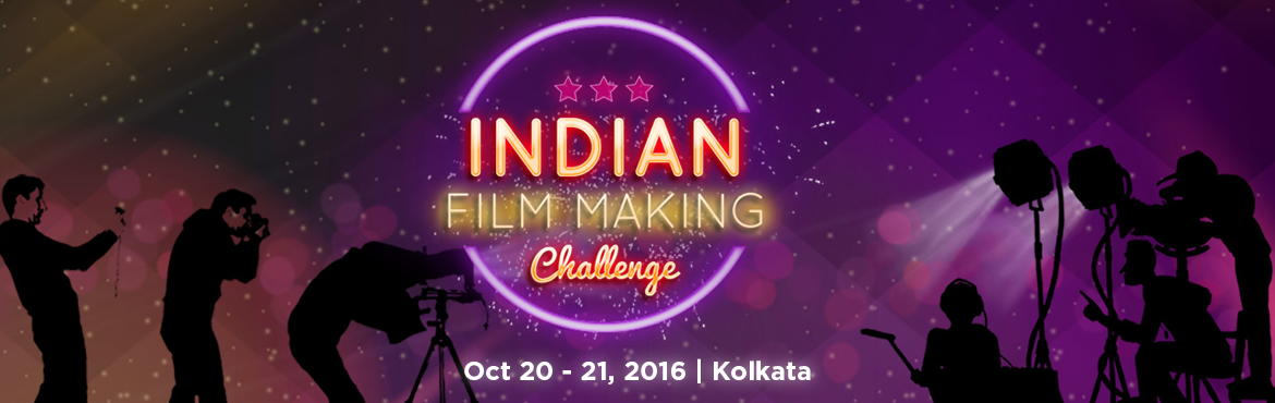 Indian Film Making Challenge 2016