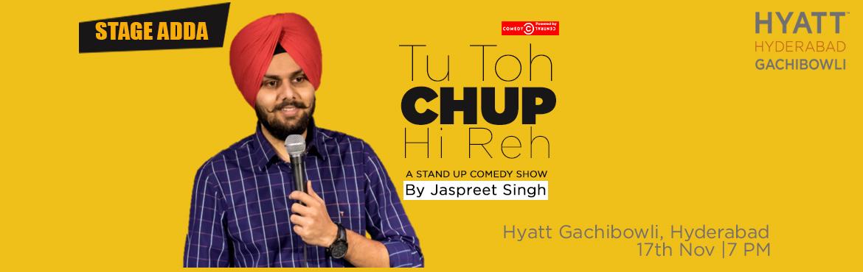 Stage Adda Presents - Tu to chup hi reh