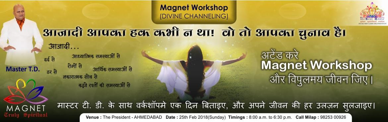 Magnet Workshop Ahmedabad Truly Spiritual