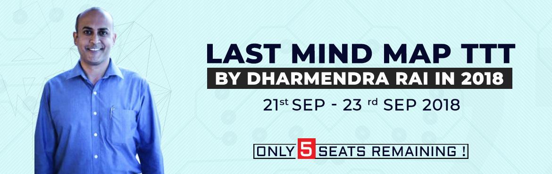 LAST Mind Map TTT by Dhamendra Rai in 2018