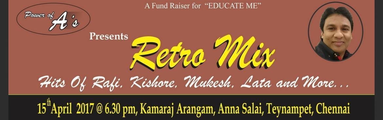 Retro Mix - A Fundraiser for EDUCATE ME