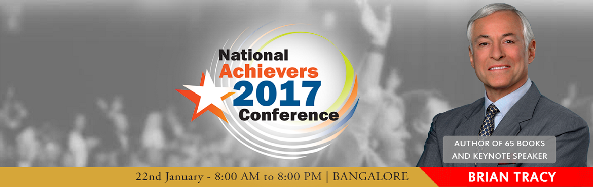 NATIONAL ACHIEVERS CONFERENCE - Jan 2017