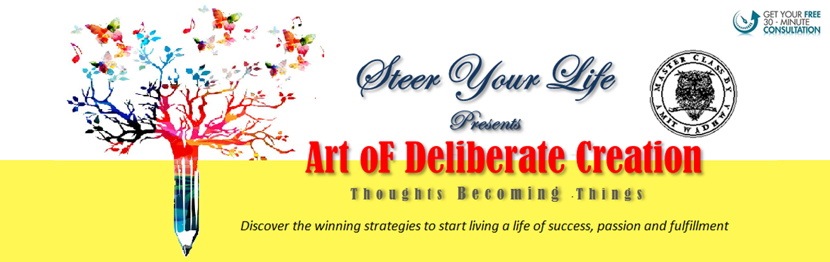 Art of Deliberate Creation ( How Thoughts Become
