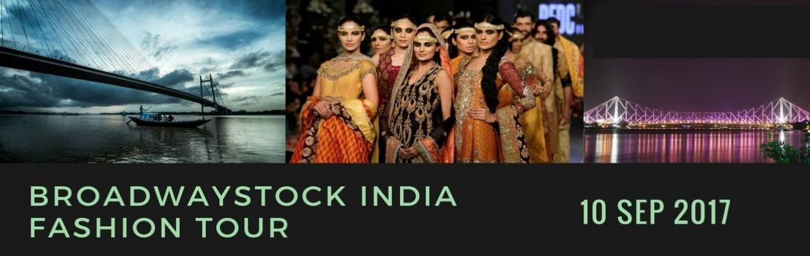 BROADWAYSTOCK INDIA FASHION TOUR KOLKATA