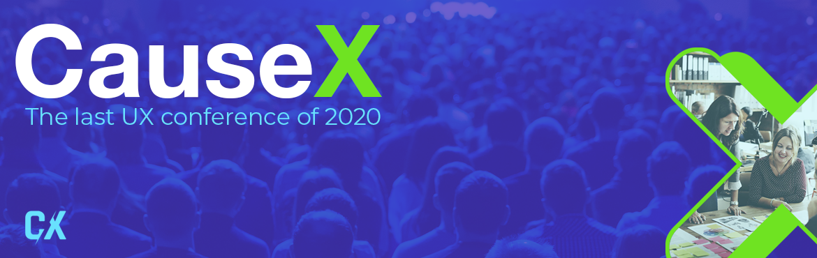 CauseX - The Last UX conference of 2020