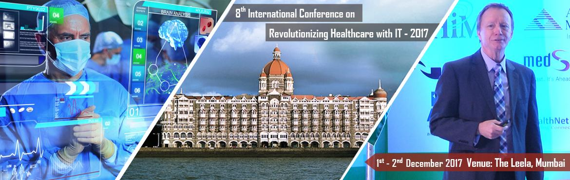 8th Revolutionzing Healthcare with IT 2017