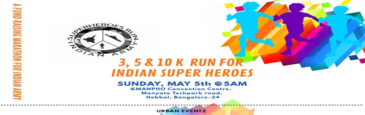 Run For Indian Super Heroes (A fund raising event