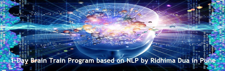 1-day Brain Train Program based on NLP by Ridhima