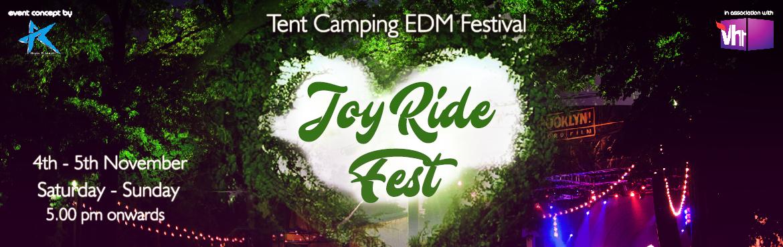 Joy Ride Fest -Tent Camping Festival - Sakleshpur