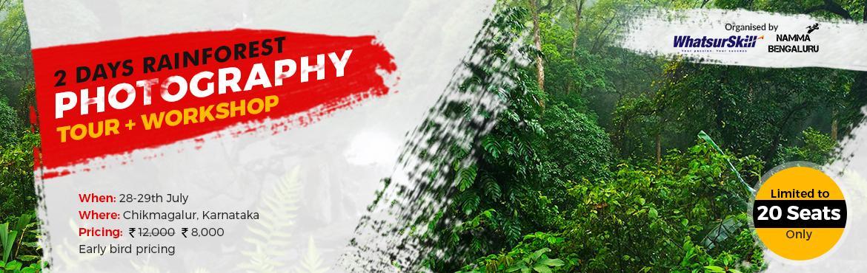 2 days Rainforest Photography Tour+Workshop at Chi