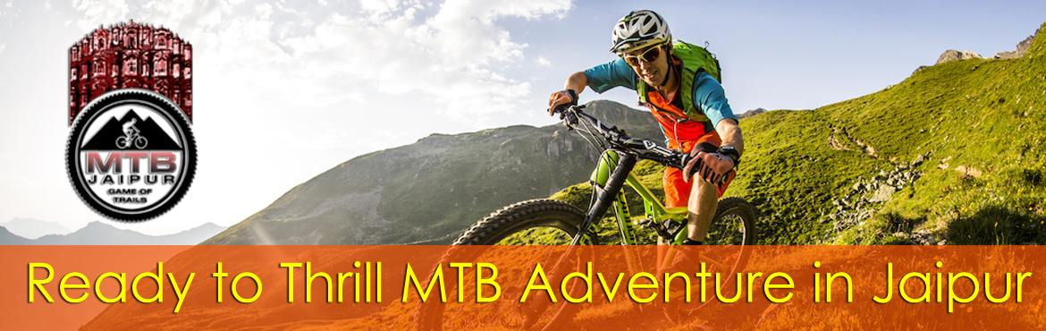 MTB JAIPUR - Game Of Trails 2017