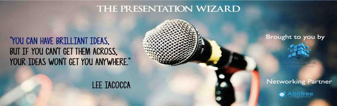 The Presentation Wizard