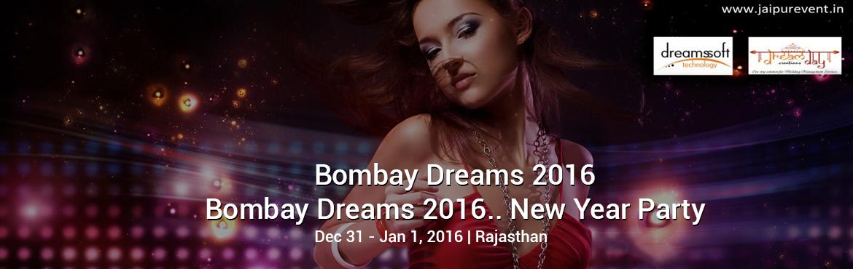 Bombay Dreams 2016 (New Year Party 31 Dec 2016)