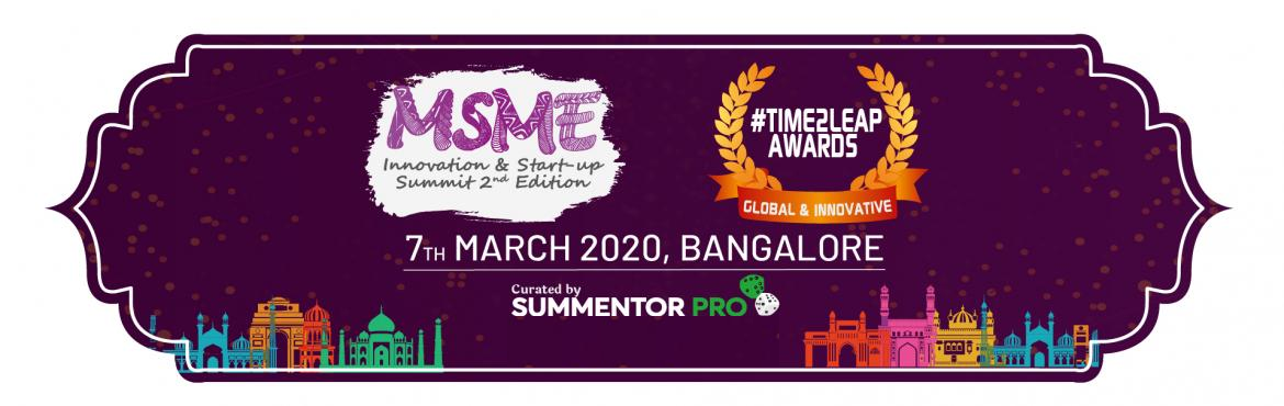 MSME Innovation and Start-up Summit 2nd Edition