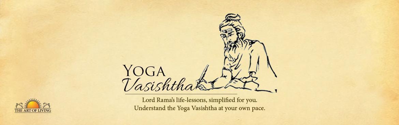 Understanding Yoga Vasishtha